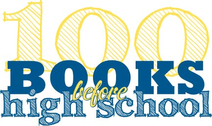 100 Books before High School – Library Bonanza